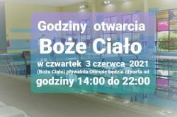 Godziny otwarcia Boże Ciało 2021